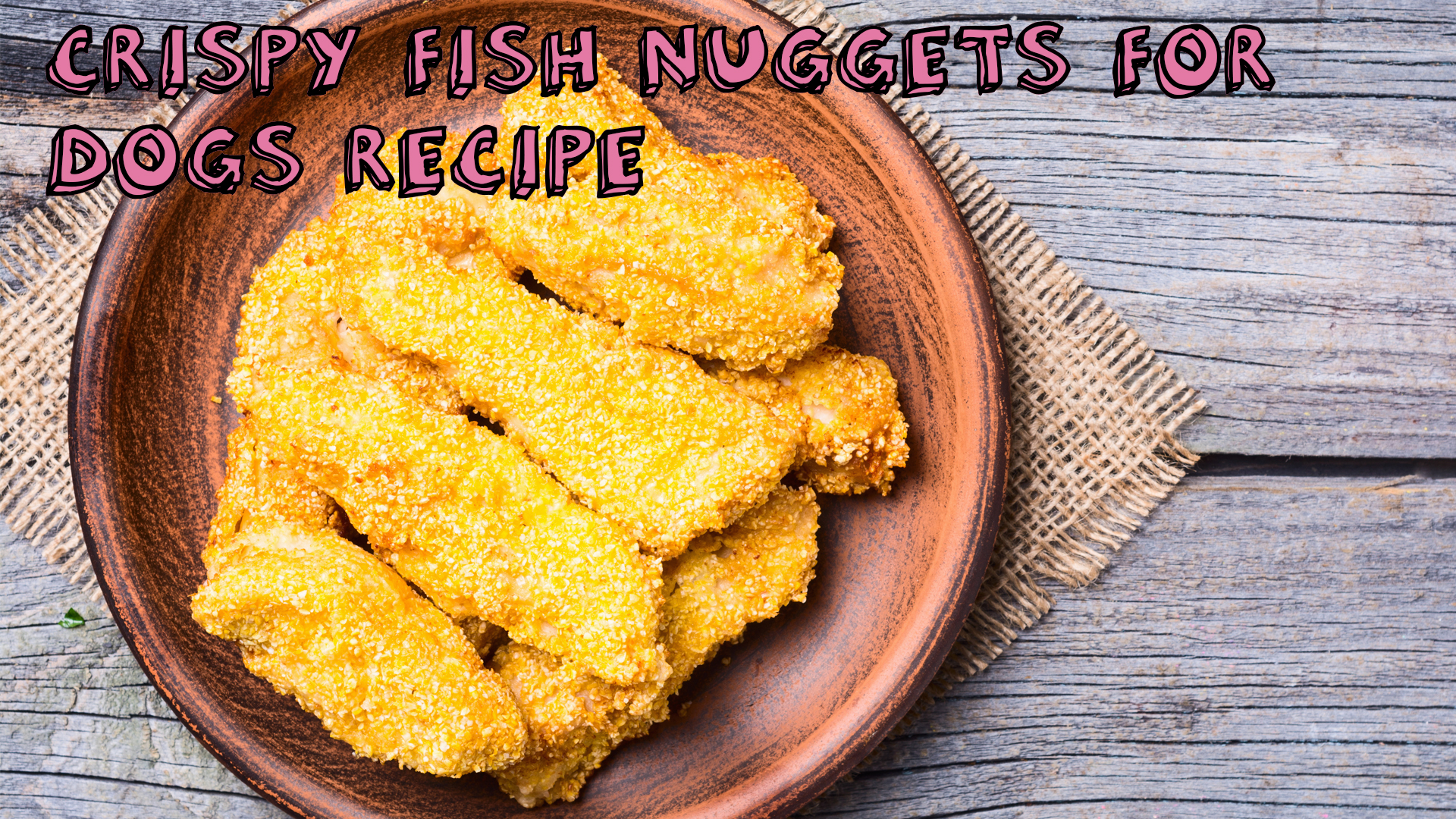 Crispy Fish Nuggets for Dogs Recipe