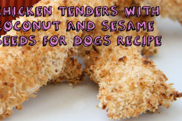 Chicken Tenders with Coconut and Sesame Seeds for Dogs Recipe